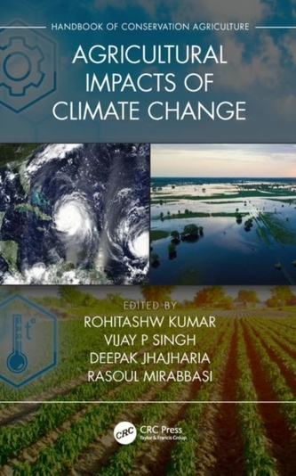 Agricultural Impacts of Climate Change [Volume 1]
