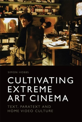Cultivating Extreme Art Cinema