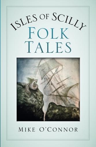 Isles of Scilly Folk Tales