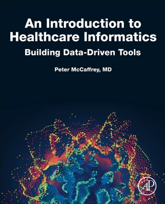 An Introduction to Healthcare Informatics