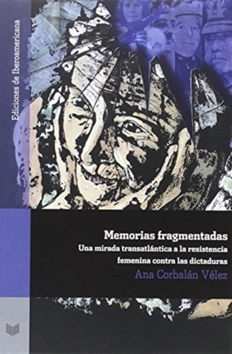 MEMORIAS FRAGMENTADAS : MIRADA TRASATL N