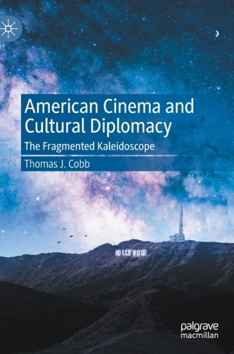 American Cinema and Cultural Diplomacy