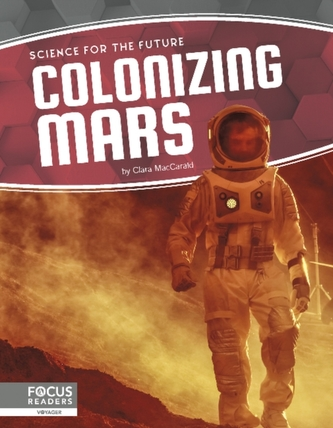 Science for the Future: Colonizing Mars