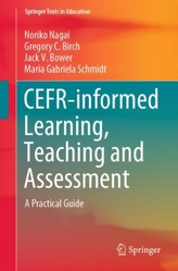 CEFR-informed Learning, Teaching and Assessment