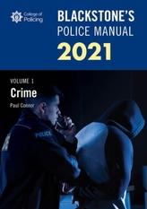 Blackstone\'s Police Manuals Volume 1: Crime 2021
