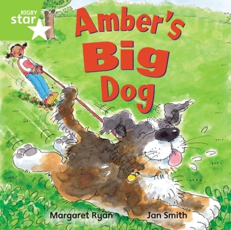 Rigby Star Independent Green Reader 4: Amber\'s Big Dog