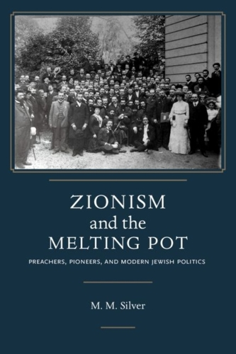 Zionism and the Melting Pot