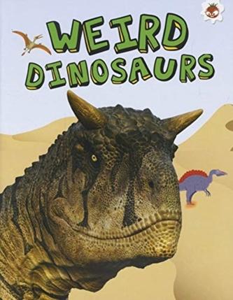 Weird Dinosaurs - My Favourite Dinosaurs