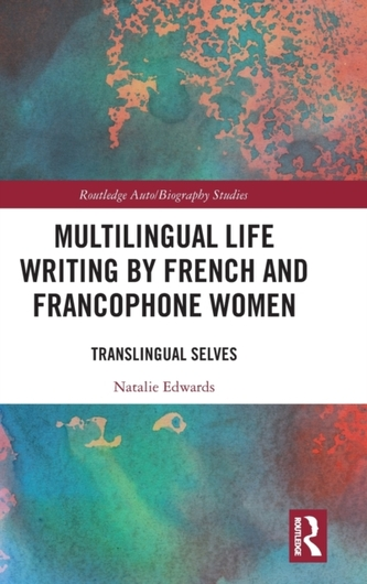 Multilingual Life Writing by French and Francophone Women