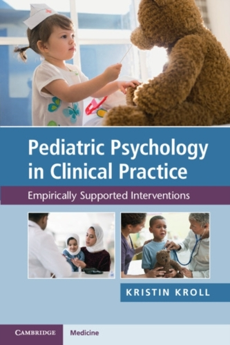 Pediatric Psychology in Clinical Practice