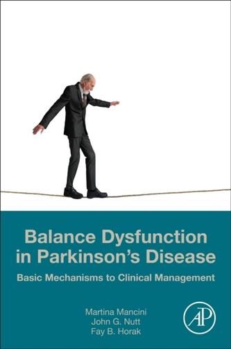 Balance Dysfunction in Parkinson\'s Disease