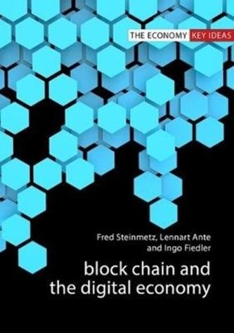 Blockchain and the Digital Economy