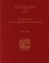 Ur III Texts in the Schoyen Collection