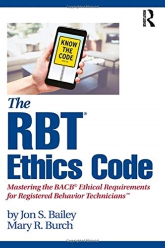 The RBT (R) Ethics Code