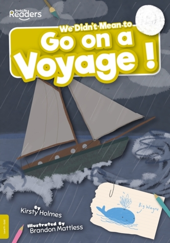 We Didn\'t Mean to Go on a Voyage!