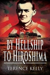 By Hellship to Hiroshima