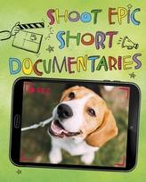 Shoot Epic Short Documentaries