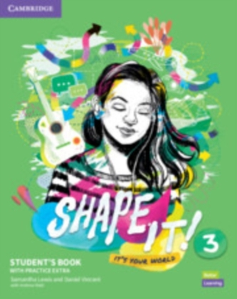 Shape It! Level 3 Student\'s Book with Practice Extra