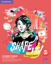 Shape It! Level 2 Student\'s Book with Practice Extra