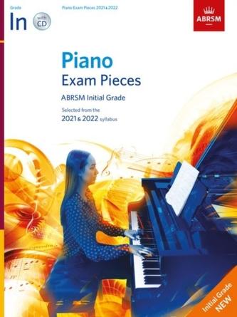 Piano Exam Pieces 2021 & 2022, ABRSM Initial Grade, with CD
