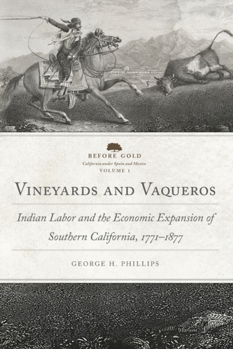 Vineyards and Vaqueros