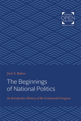 The Beginnings of National Politics