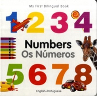 My First Bilingual Book - Numbers - English-portuguese
