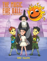 The Magic Fire Ball: Welcome to Magiconia