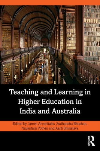 Teaching and Learning in Higher Education in India and Australia