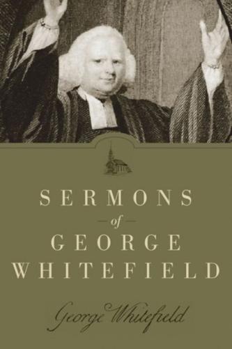 Sermons of George Whitefield