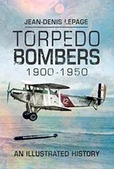 Torpedo Bombers, 1900-1950