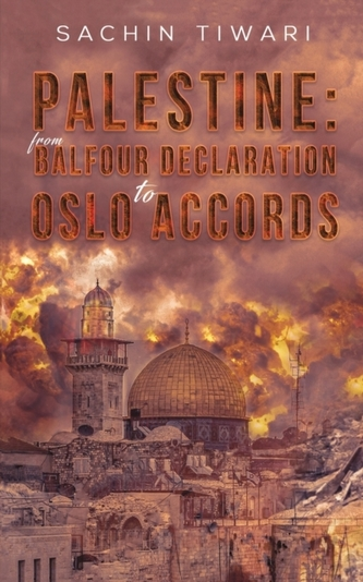 Palestine: From Balfour Declaration to Oslo Accords