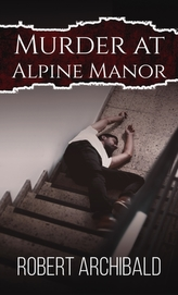 Murder at Alpine Manor