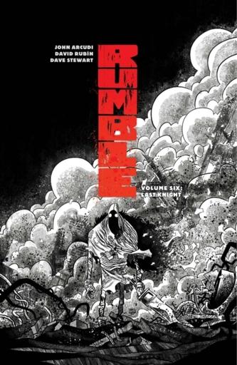 Rumble Volume 6: Last Knight