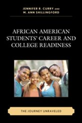 African American Students\' Career and College Readiness
