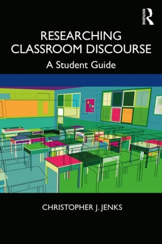 Researching Classroom Discourse