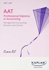 MANAGEMENT ACCOUNTING: DECISION AND CONTROL - EXAM KIT