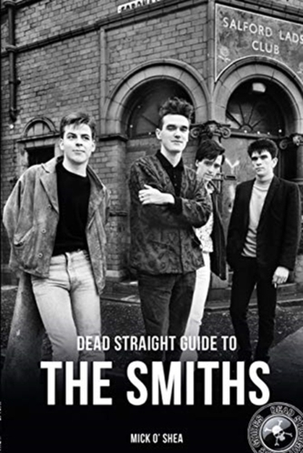 Dead Straight Guide To The Smiths