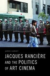 Jacques Ranciere and the Politics of Art Cinema