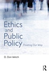 A Guide to Ethics and Public Policy