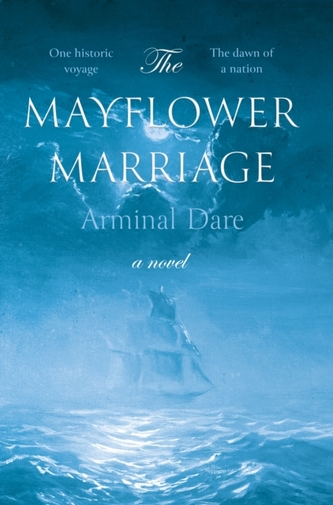 The Mayflower Marriage