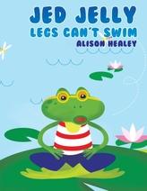 Jed Jelly Legs Can\'t Swim