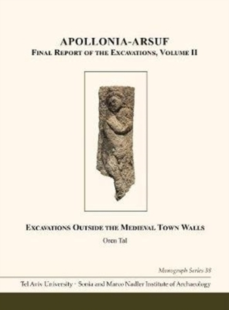 Apollonia-Arsuf: Final Report of the Excavations