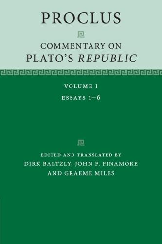 Proclus: Commentary on Plato\'s Republic: Volume 1