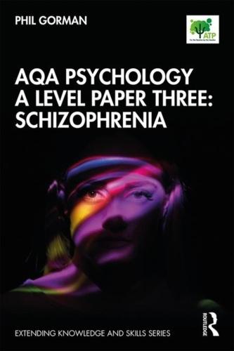 AQA Psychology A Level Paper Three: Schizophrenia