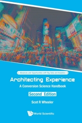 Architecting Experience: A Conversion Science Handbook