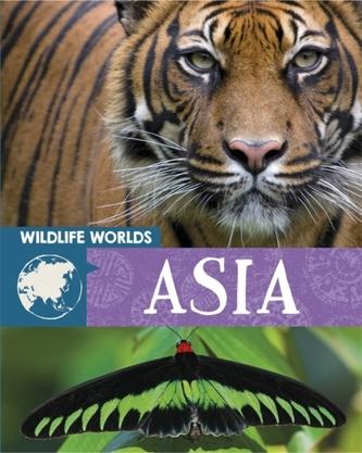 Wildlife Worlds: Asia
