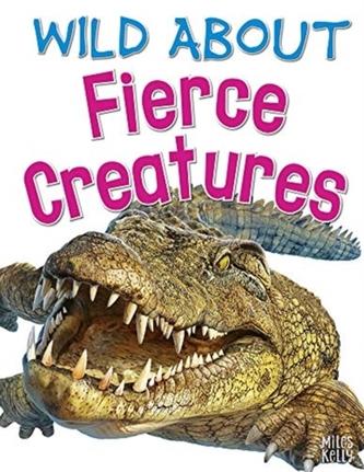 Wild About Fierce Creatures
