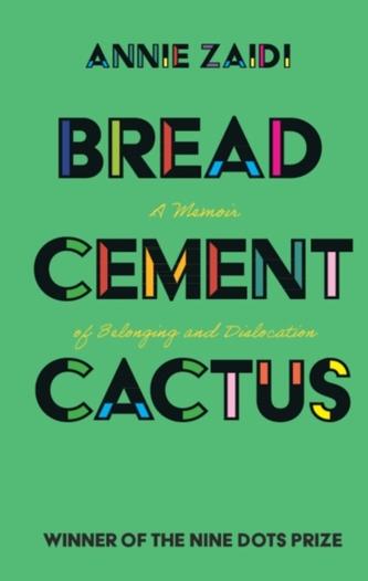 Bread, Cement, Cactus