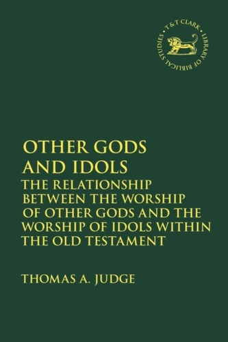 Other Gods and Idols